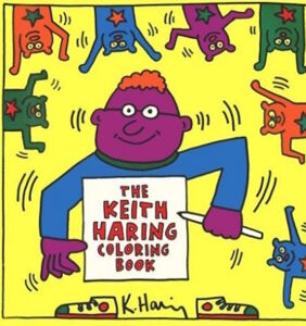 Pages from Keith Haring's rare, decidedly safe-for-kids coloring book