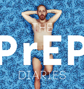 """'PrEP Diaries' author talks controversy, slut shaming, and how it's more than just a """"party drug"""""""
