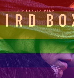 It's an undeniable fact that 'Bird Box' is official gay property