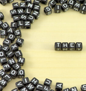 Surprise, surprise — 'they' has been used as a singular pronoun for 600 years
