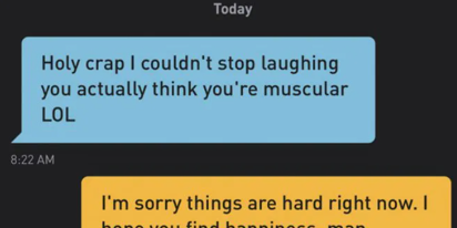 The best way to respond to someone who opens up a Grindr chat with an insult