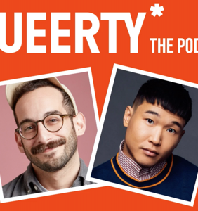 The Queerty podcast has officially arrived! Here's where to listen.