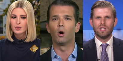 Things are looking bad for Don Jr., Ivanka, and Eric as investigations into family business heat up
